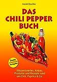 DAS CHILI PEPPER BUCH 2.0: Wissenswertes, Anbau, Produkte und Rezepte rund um Chili, Paprika & Co. -... chilizucht-image-Chilizucht  – Tipps & Tricks zum Chilianbau
