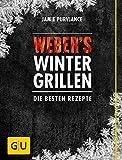 Weber's Wintergrillen: Die besten Rezepte (GU Weber's Grillen) weber's wintergrillen-image-Weber's Wintergrillen von Jamie Purviance