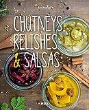 Chutneys, Relishes & Salsas chutneys, relishes & salsas-image-Chutneys, Relishes & Salsas von Ralf Nowak