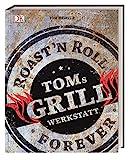 Toms Grillwerkstatt: Roast´n Roll Forever toms grillwerkstatt-image-Toms Grillwerkstatt – Roast'n Roll Forever von Tom Heinzle toms grillwerkstatt-image-Toms Grillwerkstatt – Roast'n Roll Forever von Tom Heinzle