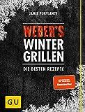 Weber's Wintergrillen: Die besten Rezepte (GU Weber's Grillen) weber's wintergrillen-image-Weber's Wintergrillen von Jamie Purviance weber's wintergrillen-image-Weber's Wintergrillen von Jamie Purviance