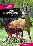 Wild Kitchen Project: Rezepte und Erfahrungen für Liebhaber von Wild, BBQ und Outdoorküche:... wild kitchen project-image-Wild Kitchen Project – Grillrezepte für Wild und Co.