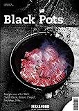 Black Pots: FIRE&FOOD Bookazine N°2 redneck beans-image-Redneck Beans mit Beef Brisket aus dem Dutch Oven redneck beans-image-Redneck Beans mit Beef Brisket aus dem Dutch Oven