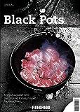 Black Pots: FIRE&FOOD Bookazine N°2 redneck beans-image-Redneck Beans mit Beef Brisket aus dem Dutch Oven