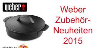 Weber Zubehör Neuheiten 2015