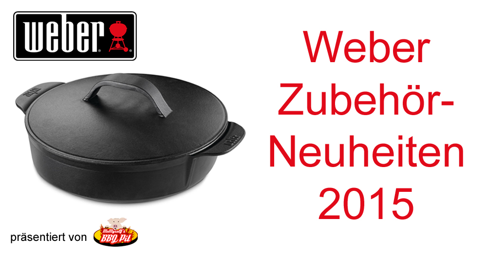 weber zubeh r neuheiten 2015. Black Bedroom Furniture Sets. Home Design Ideas