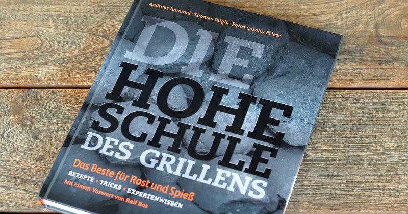 Die Hohe Schule des Grillens-HoheSchuledesGrillens 800x419-Die Hohe Schule des Grillens von Andreas Rummel