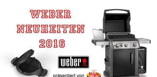 Weber Neuheiten 2016