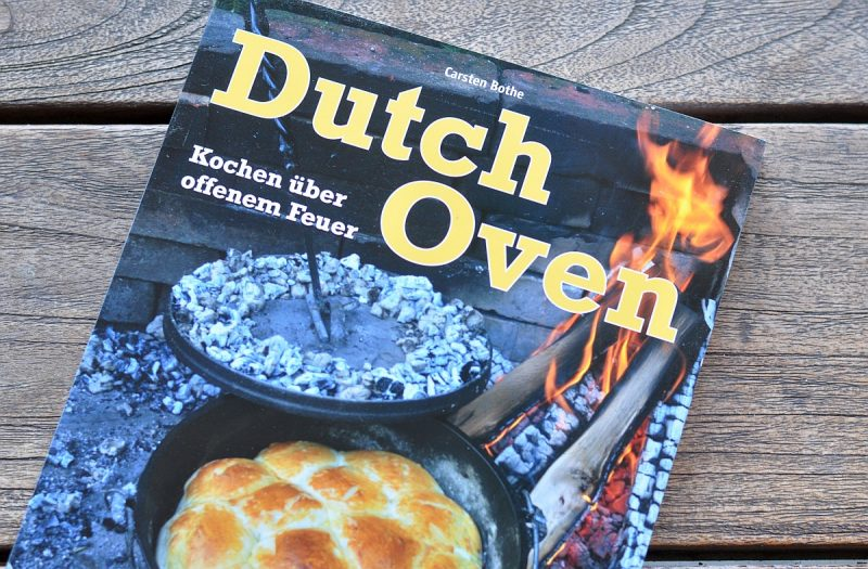 dutch oven buch kochen ber offenem feuer von carsten bothe. Black Bedroom Furniture Sets. Home Design Ideas