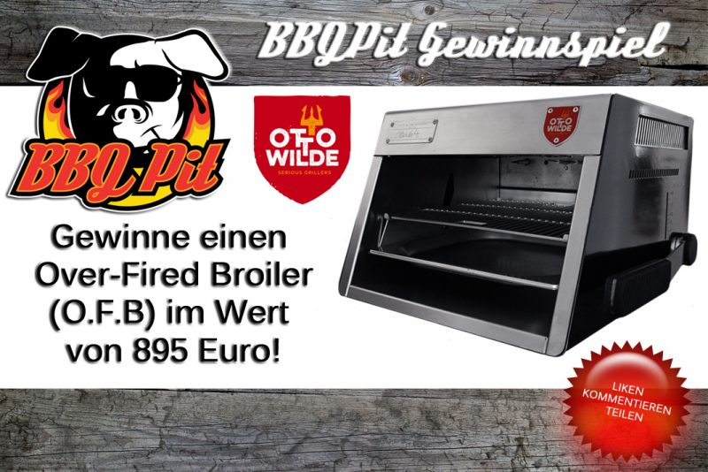 gewinne einen o.f.b.-Gewinne einen OFB 800x534-Gewinne einen O.F.B. von Otto Wilde Grillers im Wert von 895€