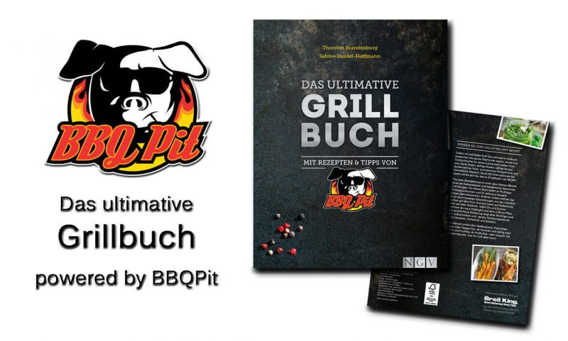 das ultimative grillbuch-Das ultimative Grillbuch BBQPit 800x481-Das ultimative Grillbuch mit BBQPit
